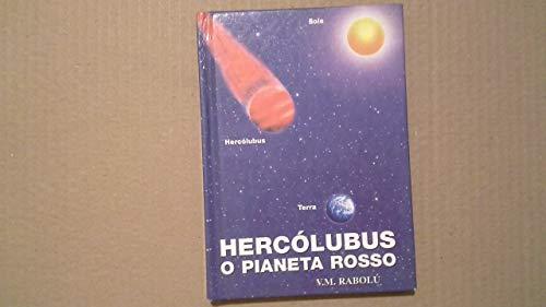 9788890035500: Hercòlubus o pianeta rosso