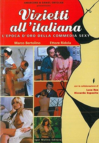 9788890035920: Vizietti all'italiana. L'epoca d'oro della commedia sexy