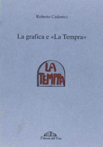 """La grafica e ""La Tempra"". "": Cadonici,Roberto."