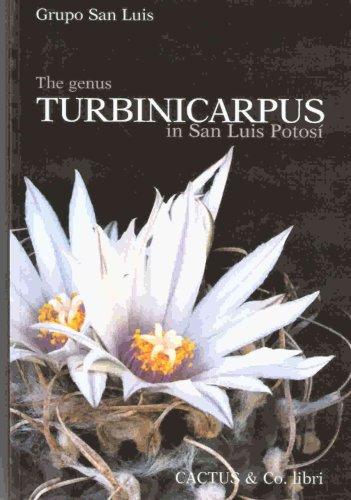 9788890051166: The Genus Turbinicarpus in San Luis Potosi
