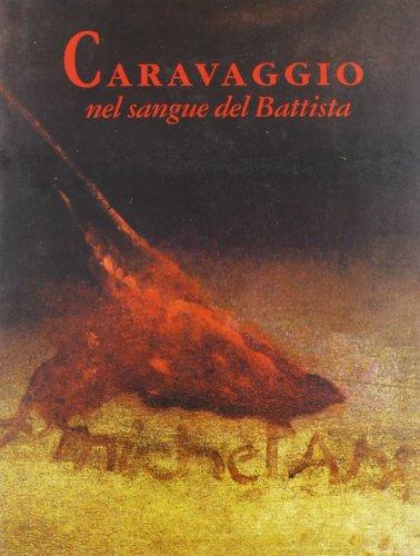 Caravaggio: Nel sangue del Battista: Treffers, Bert