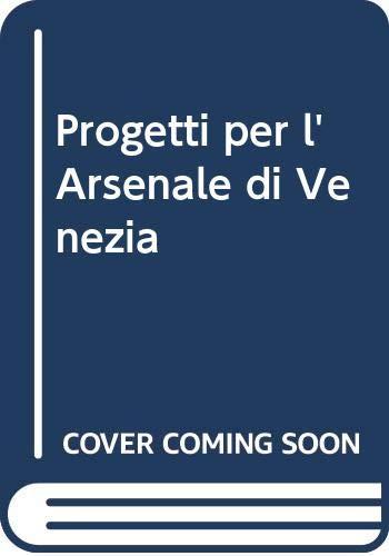 Progetti per l'Arsenale di Venezia: Arthur H. Chen,