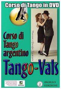 9788890067693: Vals. Corso di Tango argentino. Video corso. DVD. Con libro: 3 (Musica e danza)