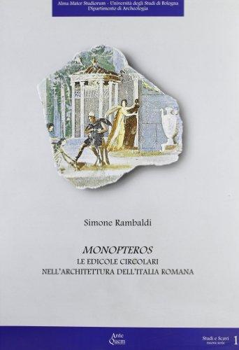 Monopteros. Le edicole circolari nell architettura dell: Simone Rambaldi