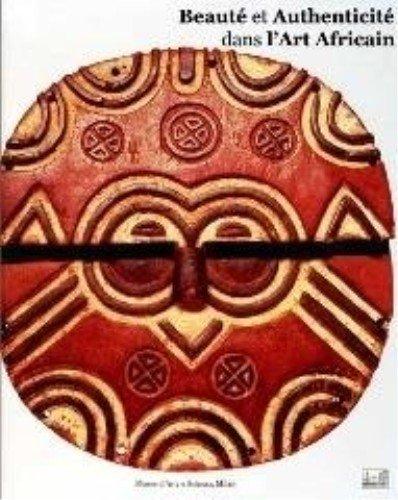 9788890118180: Beaut� et authenticit� dans l'art africain
