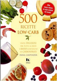 Cinquecento ricette low-carb (8890119918) by Dana Carpender