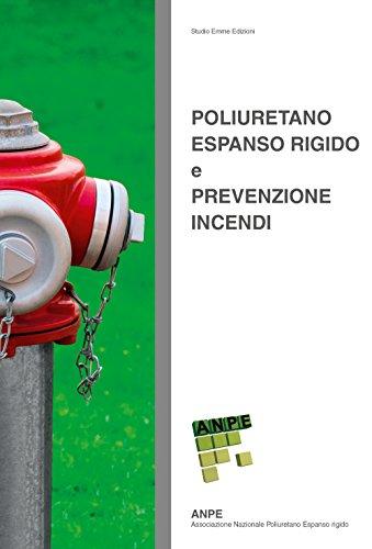9788890130281: Poliuretano espanso rigido e prevenzione incendi