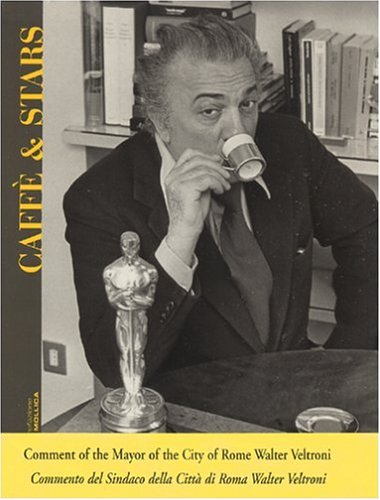 Caffe' & Stars: Mollica, Vincenzo; Veltroni, Walter