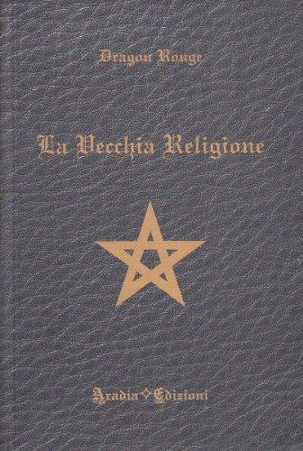 9788890150005: La vecchia religione