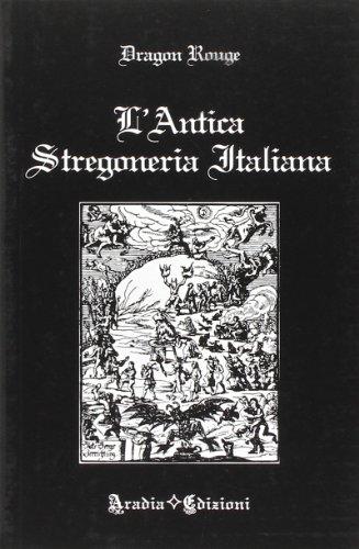 9788890150050: L'antica stregoneria italiana