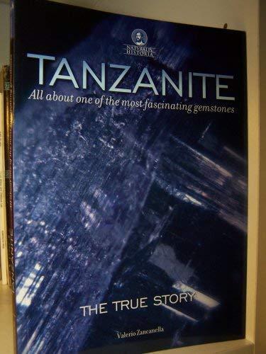 TANZANITE The True Story: Zancanella Valerio