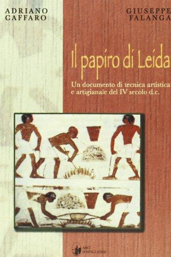 Il papiro di Leida. Un documento di: Adriano Caffaro, Giuseppe