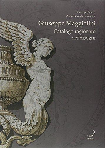 9788890171932: Giuseppe Maggiolini. Catalogo ragionato dei disegni. Ediz. illustrata