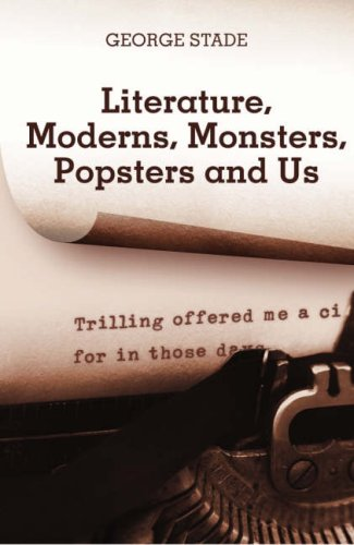 9788890196096: Literature, Moderns, Monsters, Popsters and Us
