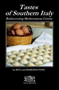 Tastes of Southern Italy: Rediscovering Mediterranean Cuisine