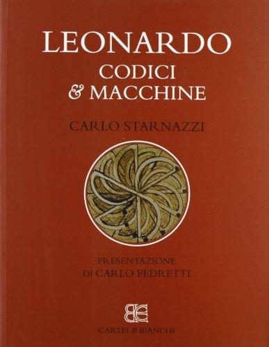 leonardo - codici & macchine - presentazione: Carlo Starnazzi