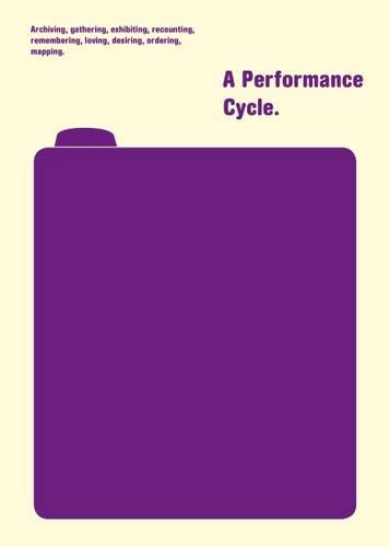 9788890220234: Archiving, gathering, exhibiting, recounting, remembering, loving, desiring, ordering, mapping. Performance cycle