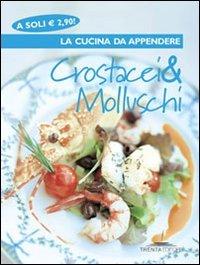 9788890226748: Crostacei e molluschi