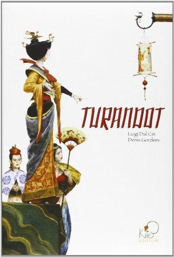 Turandot: Luigi Dal Cin;