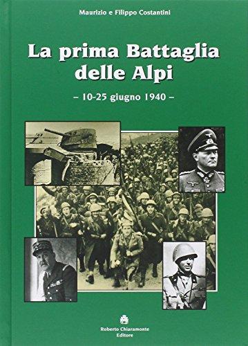 La prima battaglia delle Alpi (10-25 giugno 1940).: Costantini, Maurizio Costantini, Filippo