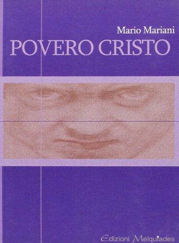 9788890266799: Povero cristo (Antieroi)