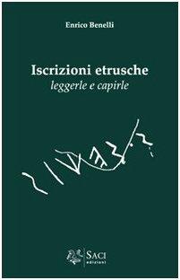 9788890269400: Iscrizioni etrusche. Leggerle e capirle (Manuali)