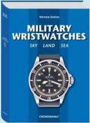 9788890288210: Military wristwatches. Sky, land, sea