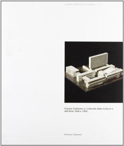 9788890289316: Cesare Cattaneo e i littoriali della cultura e dell'arte 1934 e 1935 (Quaderni dell'archivio Cattaneo)
