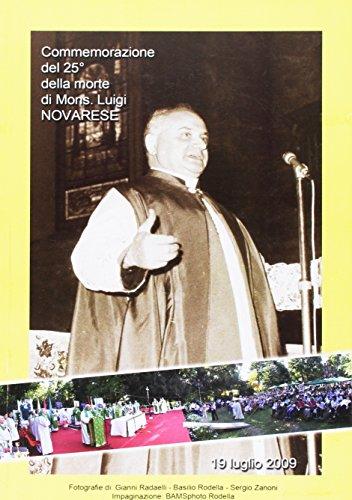 Commemorazione del 25° della morte di mons. Luigi Novarese.: aa.vv.
