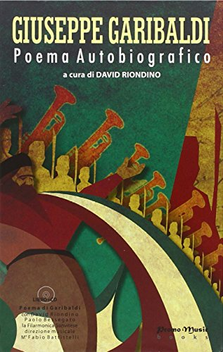 9788890295034: Giuseppe Garibaldi. Poema autobiografico. Con CD-Audio