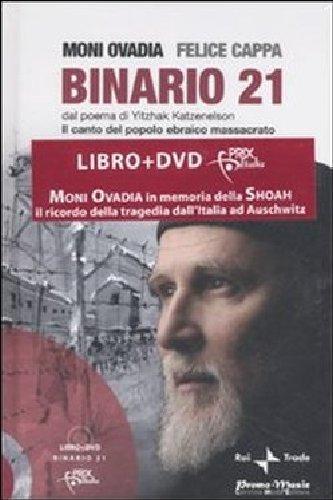 9788890295096: Binario 21. Dal poema di Yitzhak Katzenelson. Il canto del popolo ebraico massacrato. Con DVD