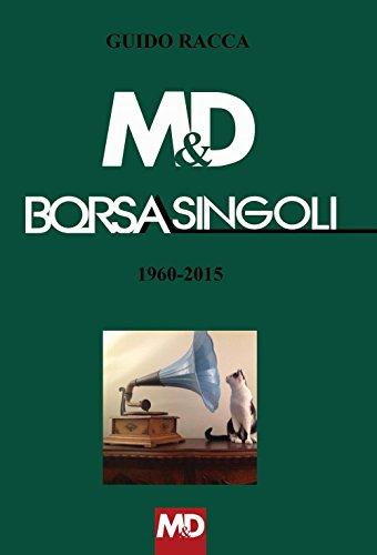 9788890338083: M&D Borsasingoli 1960-2015