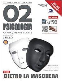 9788890373718: O2 Psicologia 6 (Italian Edition)