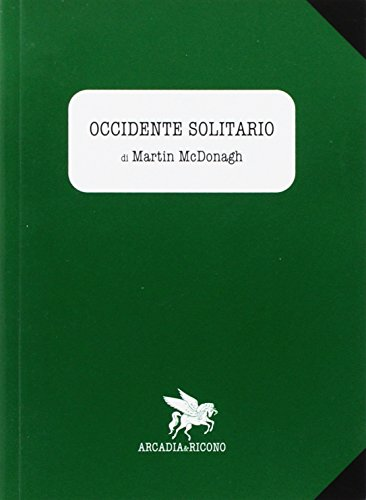 Occidente solitario (8890377941) by Martin. McDonagh