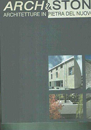9788890384905: Arch & Stone '08. Architetture in pietra del nuovo millennio