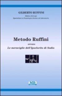9788890392795: Metodo Ruffini. Ovvero le meraviglie dell'ipoclorito di sodio
