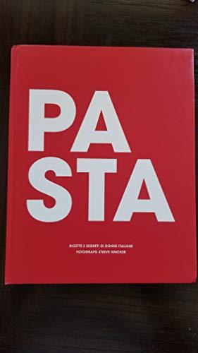 9788890395017: Pasta. Ricette e segreti di donne italiane-Recipes and secrets of italian women