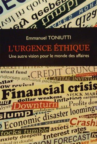9788890502514: L'urgence �thique : une autre vision pour le monde des affaires