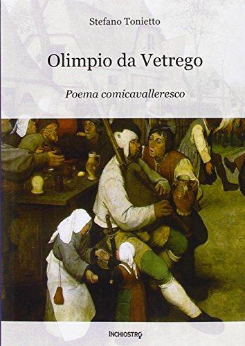9788890505102: Olimpio da Vetrego. Poema comicavalleresco