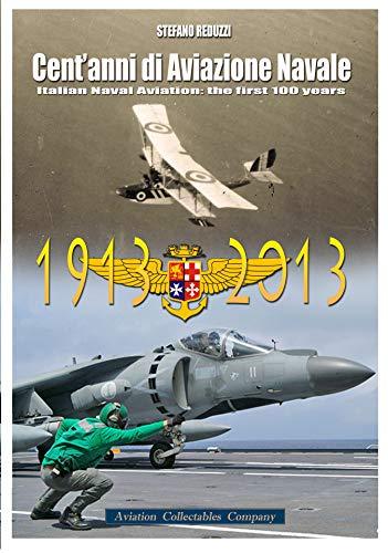 9788890523182: Cent'anni di Aviazione di Marina