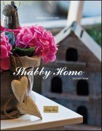 9788890528910: Shabby home. Idee per creare