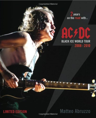 9788890542602: AC/DC Black Ice World Tour 2008-2010: 2 Years on the Road with...