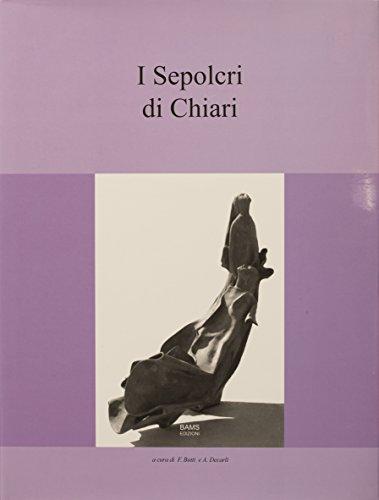 9788890552960: I Sepolcri di Chiari.