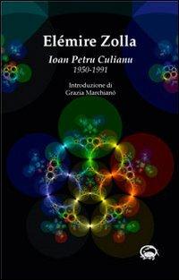 9788890558719: Ioan Petru Culianu. 1950-1991