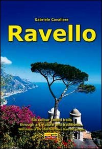 Ravello: Six colour coded trails through art, nature and traditions
