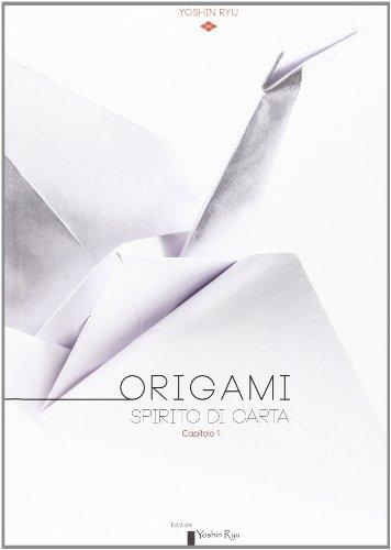 Origami. Spirito di Carta. Capitolo 1.