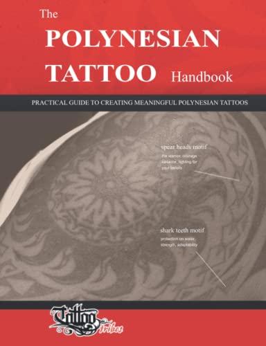 The Polynesian Tattoo Handbook: Practical Guide to: Gemori, Roberto