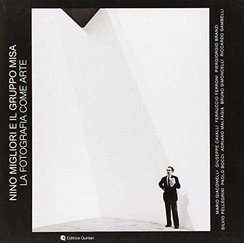 9788890652691: Nino Migliori e il Gruppo Misa. La fotografia come arte
