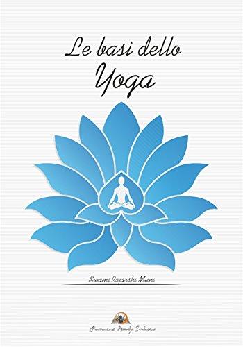 Le basi dello yoga: Swami Rajarshi, Muni