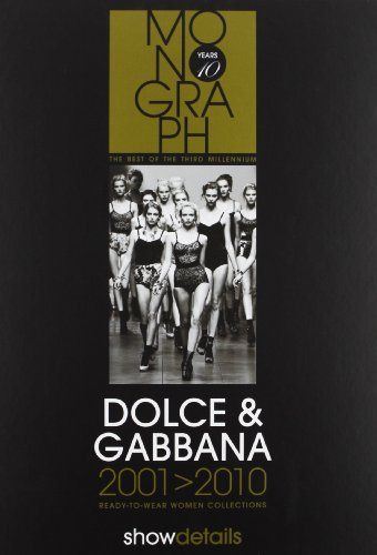9788890736629: Dolce & Gabbana 2001-2010: Ready to Wear, Women Collections.